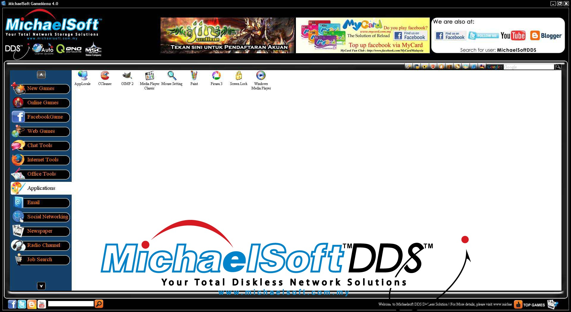 Michaelsoft DDS Diskless Solution , Cloud Computing , Diskless Cybercafe , Diskless System , Michaelsoft DDS Cybercafe Game Menu (Applications)-With Adobe Reader and other application software as per your convenience. For example, movie streaming, photo editing and etc…